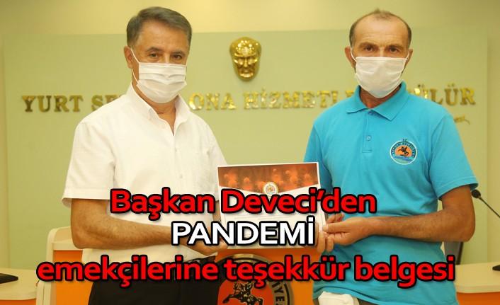 Başkan Deveci'den pandemi emekçilerine teşekkür belgesi
