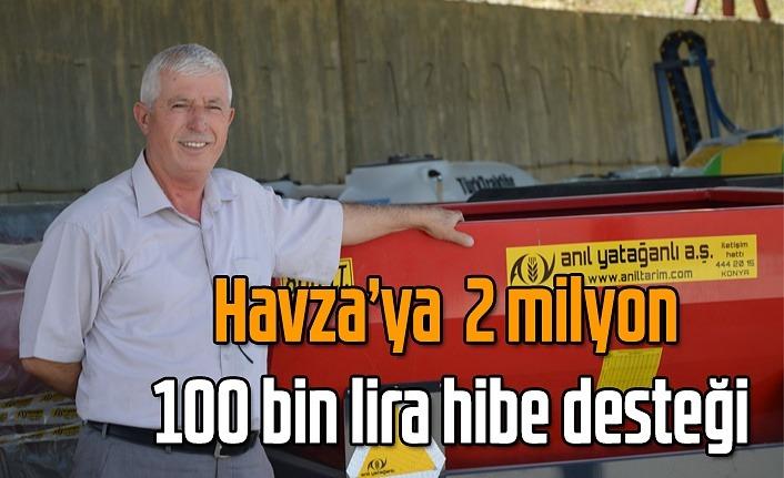 Havza'ya  2 milyon 100 bin lira hibe desteği