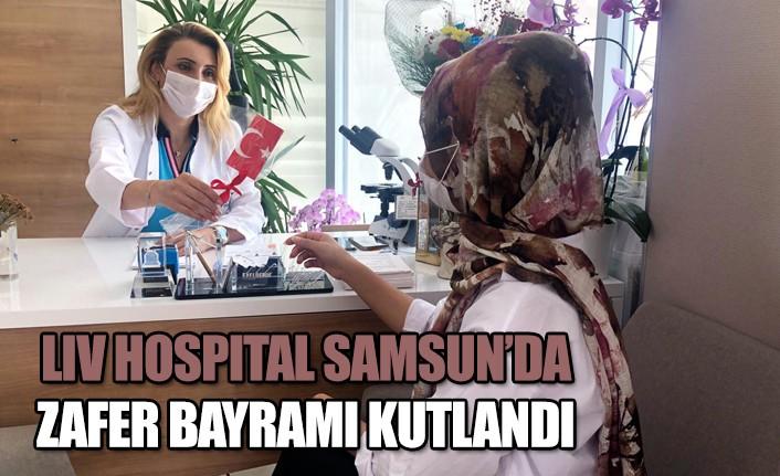 LIV Hospital Samsun'da zafer bayramını kutladı