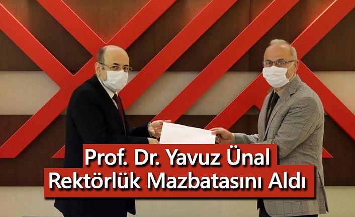 Prof. Dr. Yavuz Ünal, Rektörlük Mazbatasını Aldı