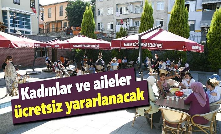 Samsun Büyükşehir Belediyesi'nden kadın ve ailelere müjde