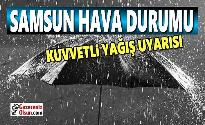 Samsun Hava Durumu, Samsun'da sağanak yağış uyarısı