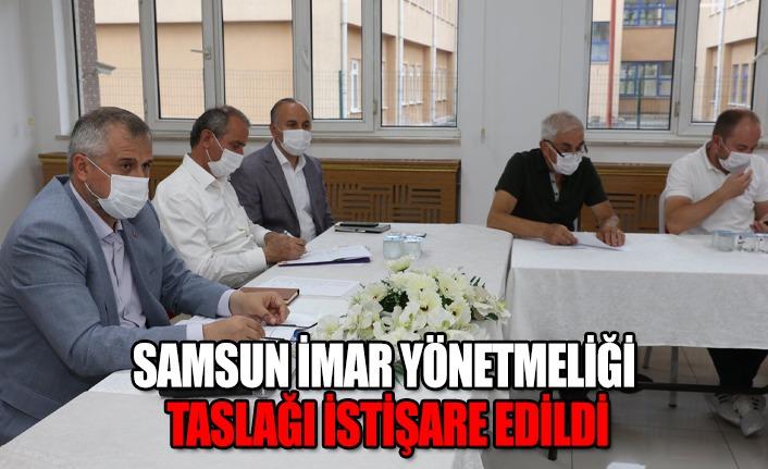 Samsun İmar yönetmenliği taslağı istişare edildi