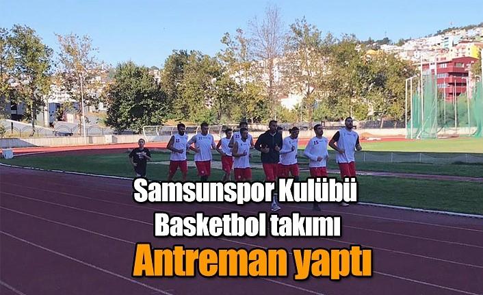 Samsunspor Kulübü Basketbol takımı antreman yaptı
