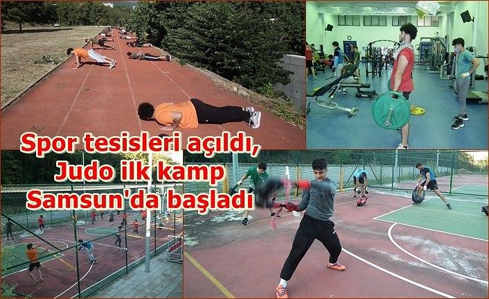 Spor tesisleri açıldı, Judo ilk kamp Samsun'da başladı