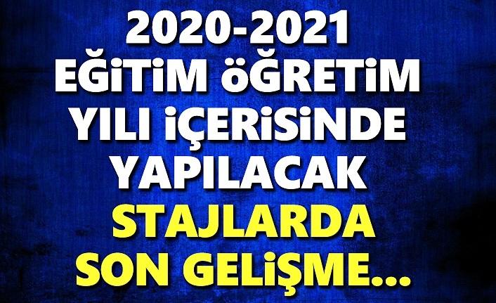 2020-2021 Eğitim-Öğretim Yılı içerisindeki Stajlarda Gelişme