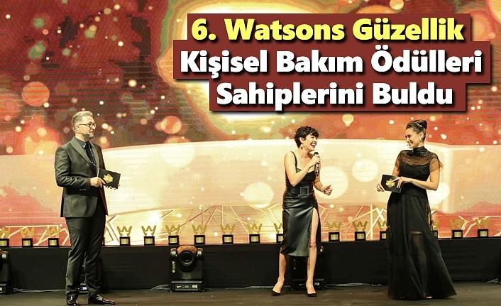 6.Watsons Güzellik ve Kişisel Bakım Ödülleri'nde Sahiplerini Buldu