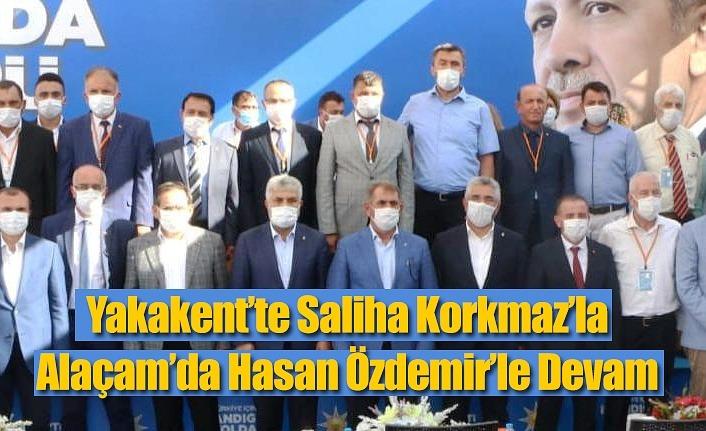 AK Parti Yakakent'te Korkmaz'la, Alaçam'da Özdemir'le Devam