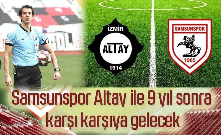 Altay - Samsunspor maçı ne zaman, saat kaçta, hakemi kim?