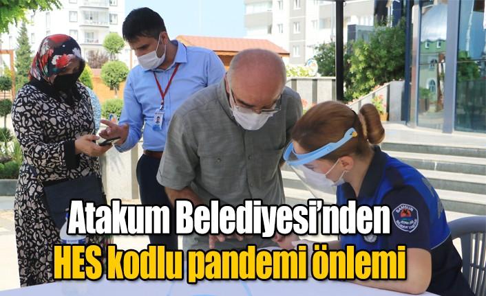 Atakum Belediyesi'nden  HES kodlu pandemi önlemi
