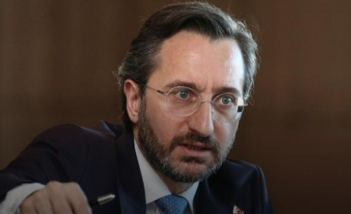 İletişim Başkanı Altun: Yunan makamlarının AA muhabirlerini hedef göstermesini kınadı