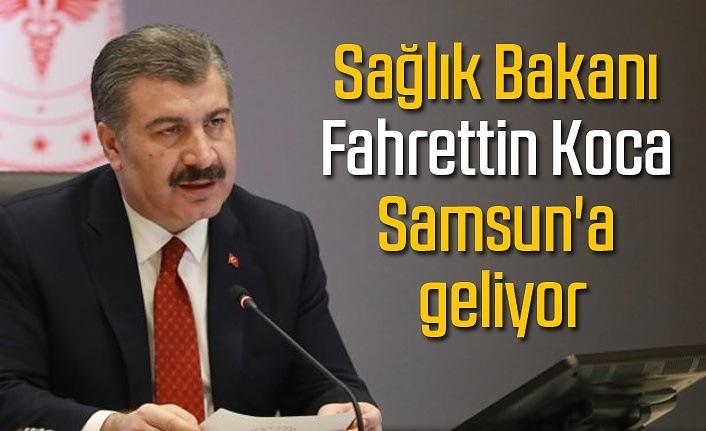 Sağlık Bakanı Fahrettin Koca Samsun'a geliyor - Samsun Haber