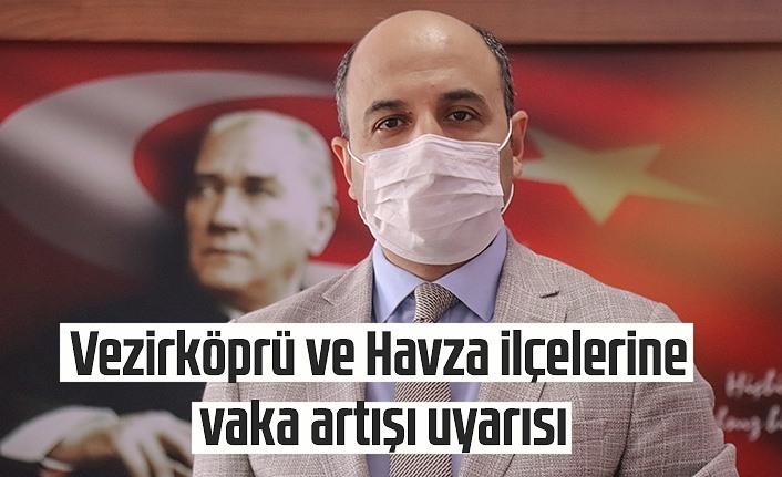 Samsun'da iki ilçeye koronavirüs vakası artışı uyarısı
