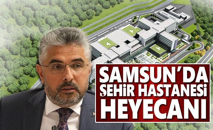 Samsun'da Şehir Hastanesi Heyecanı