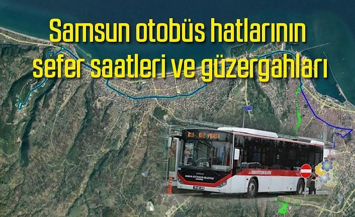 Samsun otobüs hatlarının sefer saatleri ve güzergahları - Samsun Haber