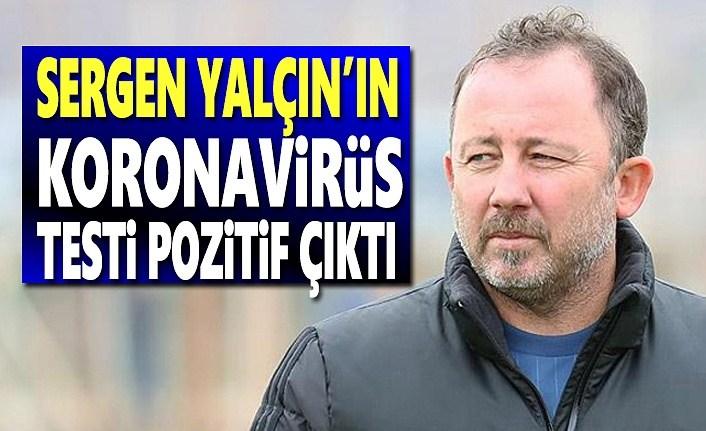Sergen Yalçın Kovid-19'a yakalandı, Koronavirüs Testi Pozitif çıktı