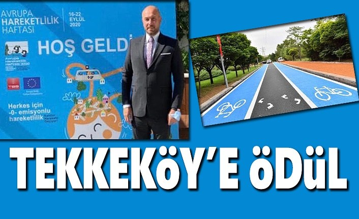 Tekkeköy Belediyesi'ne ödül  - Samsun Haber