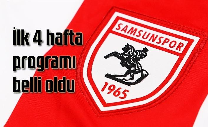 Yılport Samsunspor'un ilk 4 hafta programı belli oldu