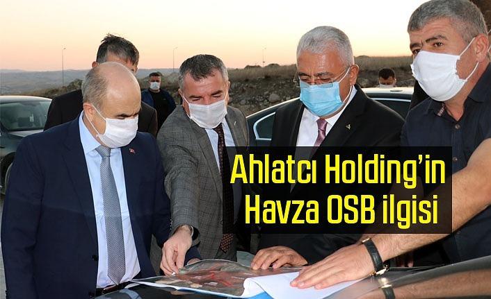 Ahlatcı Holding Havza'ya yatırım yapacak!
