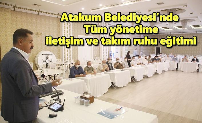 Atakum Belediyesi'nde tüm yönetime iletişim ve takım ruhu eğitimi