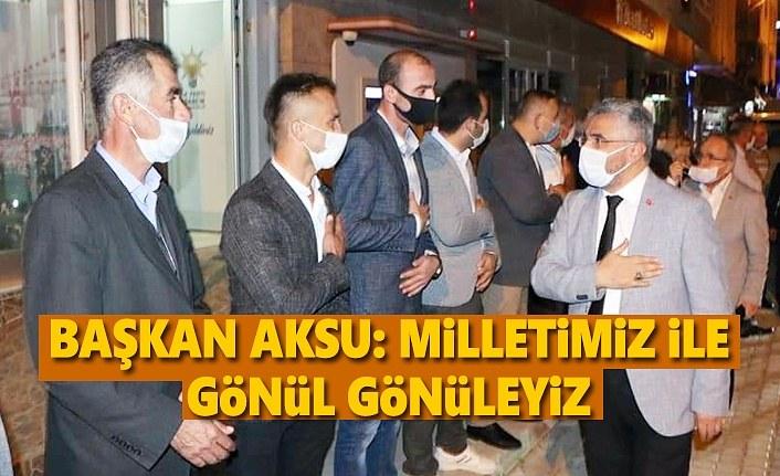 Başkan Aksu ilçeleri ziyaret edip öneri ve talepleri dinliyor