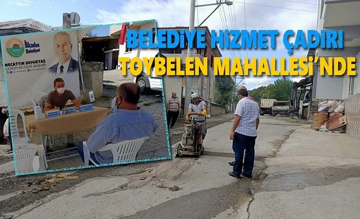 Belediye Hizmet Çadırı Toybelen Mahallesi'nde