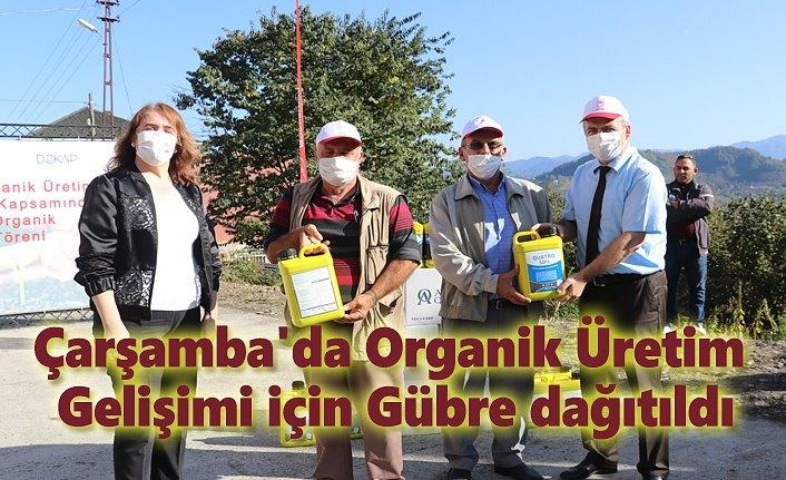 Çarşamba'da Organik Üretim Gelişimi için Gübre dağıtıldı