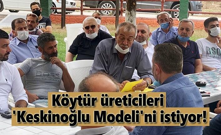 Mağdur Köytür üreticileri 'Keskinoğlu Modeli'ni istiyor!