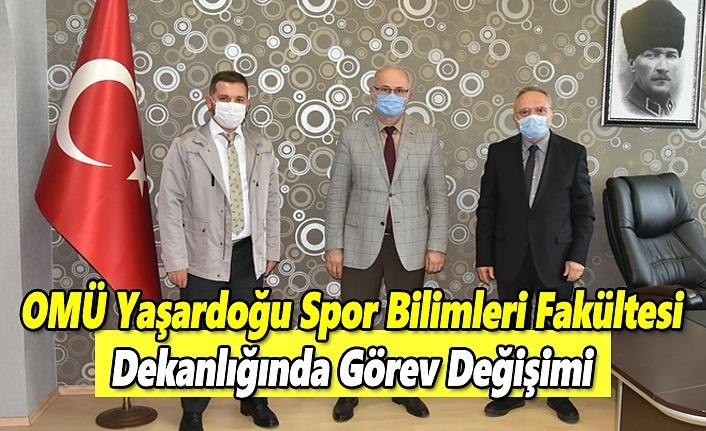 OMÜ Yaşardoğu Spor Bilimleri Fakültesi Dekanlığında Görev Değişimi
