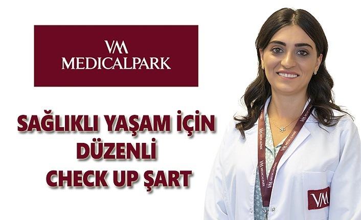 Sağlıklı yaşam için düzenli check up şart