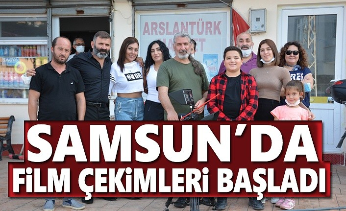 Samsun'da film çekimleri başladı