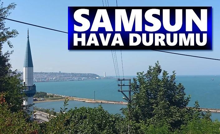 Samsun Hava Durumu, 15 Ekim Samsun'da hava nasıl olacak!