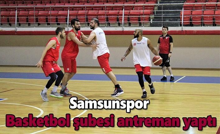 Samsunspor Basketbol şubesi antreman yaptı