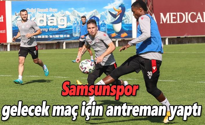 Samsunspor gelecek maç için antreman yaptı