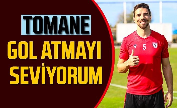 Samsunsporlu Tomane: Gol atmayı seviyorum, hedef Süper Lig