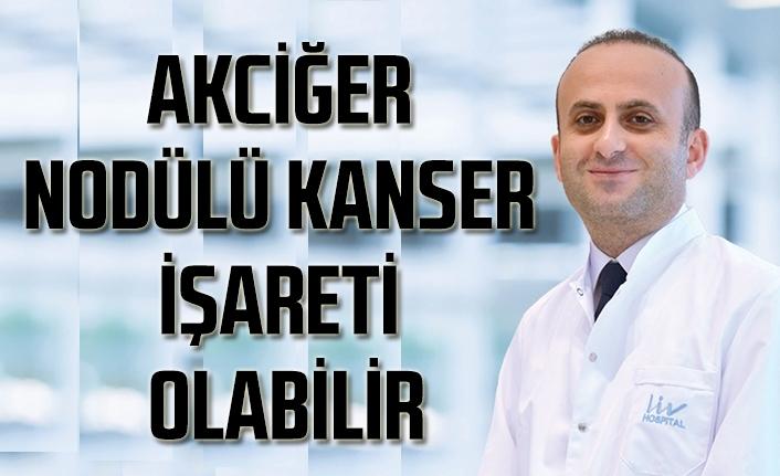 Akciğer nodülü kanser işareti olabilir