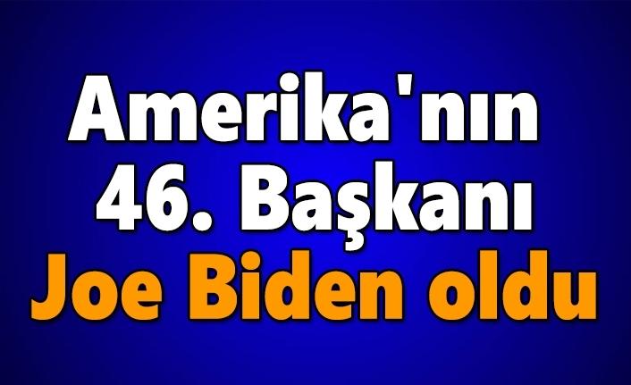 Amerika'nın 46. Başkanı Joe Biden oldu