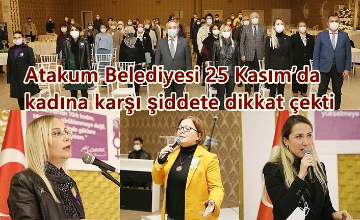 Atakum Belediyesi'nden 'Yaşamaya Mecbursun' temalı 25 Kasım etkinliği