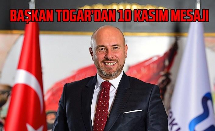 Başkan Togar: Atatürk askeri ve siyasi bir deha idi