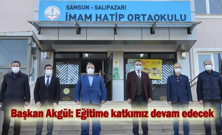 Başkan Akgül: Eğitime katkımız devam edecek
