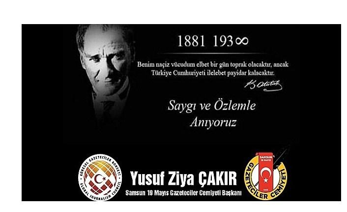 Cemiyet Başkanı Çakır'dan 10 Kasım mesajı