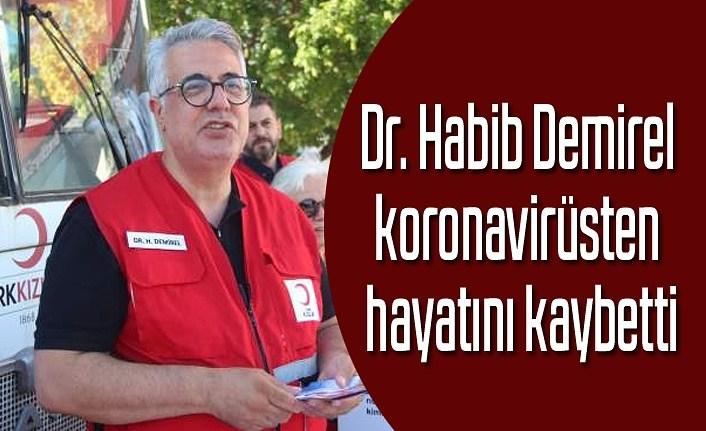 Doktor Habib Demirel koronavirüsten hayatını kaybetti