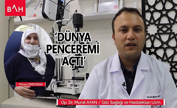 Katarakt ameliyatı tek gözünü kaybetmekten kurtuldu - Sağlık Haberleri