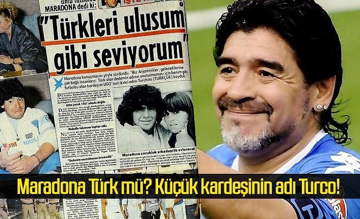 Maradona Türk mü? Küçük kardeşinin adı Turco!
