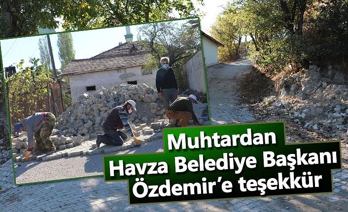 Muhtardan Havza Belediye Başkanı Özdemir'e teşekkür
