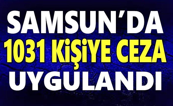 Samsun'da kurallara uymayanlara ceza yağdı