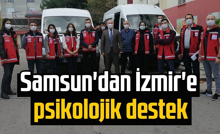 Samsun Haber, Psikososyal Destek Ekibi İzmir İçin Yola Çıktı
