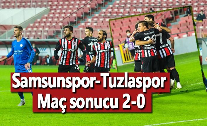 Samsunspor-Tuzlaspor Maç sonucu 2-0