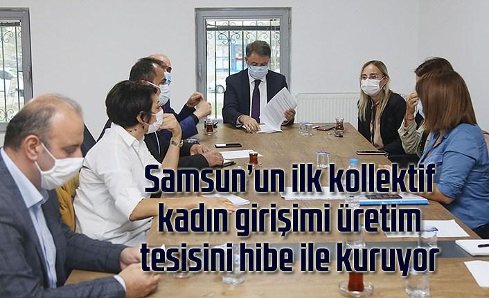 Samsun'un ilk kadın kooperatifine Ticaret Bakanlığı'ndan destek