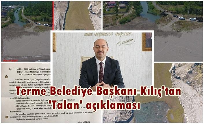 Terme Sahili talan ediliyor iddiasına Başkan Kılıç'tan açıklama